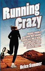 Running Crazy a book about people who have run 100 marathons by Hlen Summer